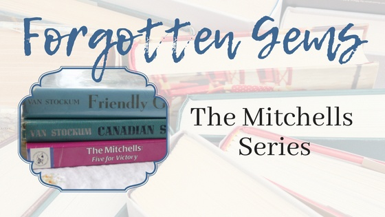 Forgotten Gems: The Mitchells Series