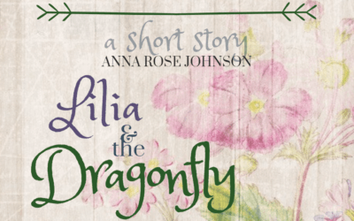 Lilia and the Dragonfly: A Short Story