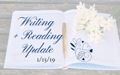 Writing + Reading Update: 1/13/19