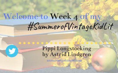 Week Four of My #SummerofVintageKidLit – Pippi Longstocking!