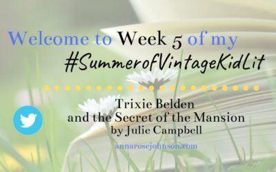 Week Five of My #SummerofVintageKidLit – Trixie Belden #1!