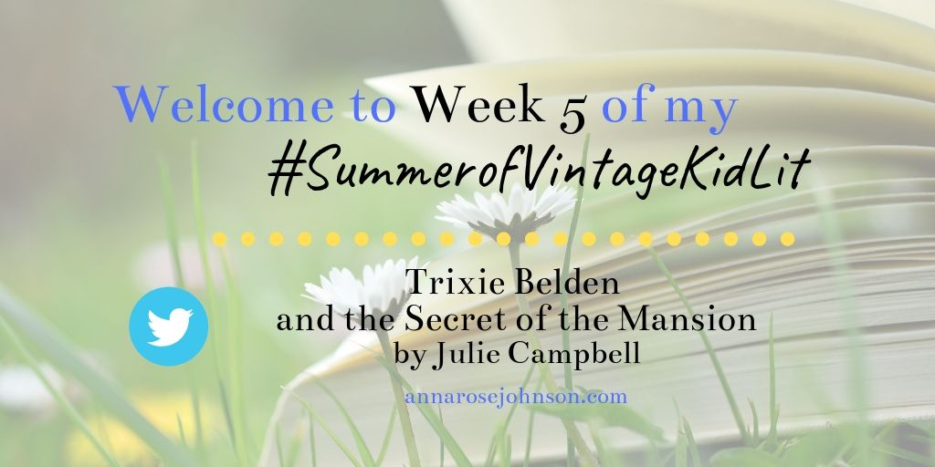 Week Five of My #SummerofVintageKidLit – Trixie Belden #1!