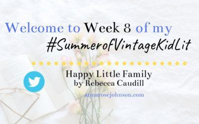 Week Eight of My #SummerofVintageKidLit – Happy Little Family!