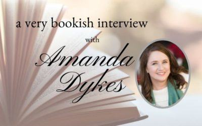 A Very Bookish Interview with Amanda Dykes