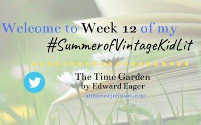 Week Twelve of My #SummerofVintageKidLit – The Time Garden!
