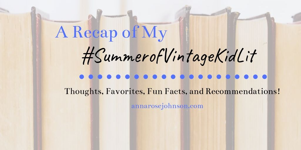 A Recap of My #SummerofVintageKidLit!