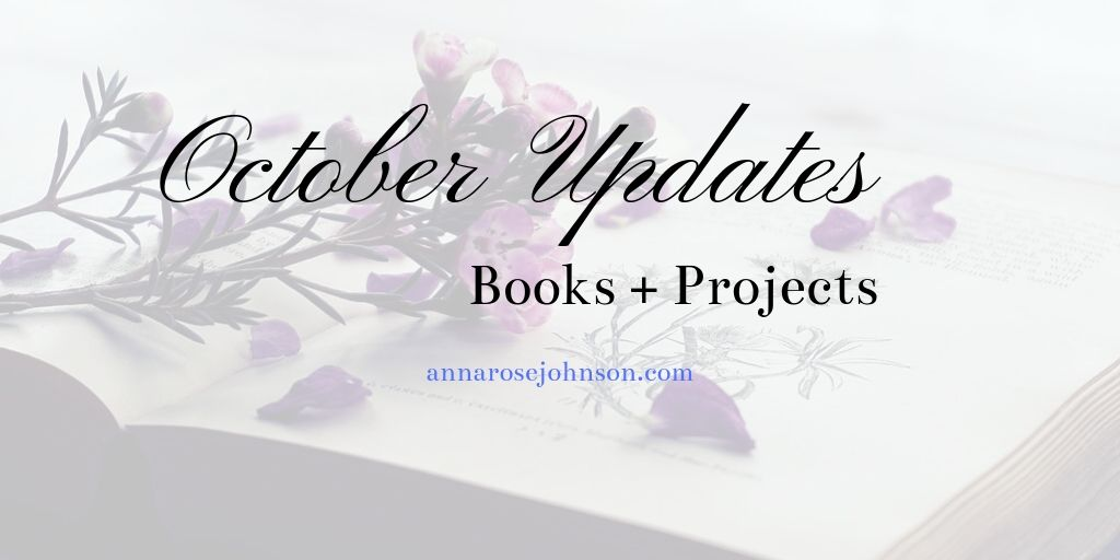 October Updates: Books + Projects