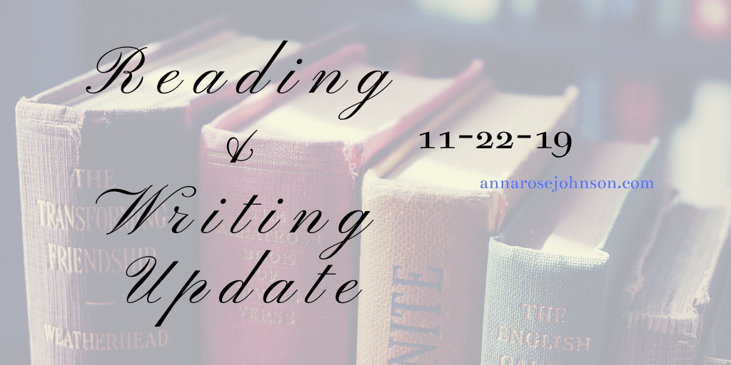 Reading + Writing Update 11/22/19