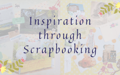 Inspiration through Scrapbooking