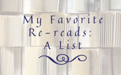 My Favorite Re-reads: A List