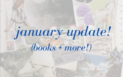 January Update! (Books + more!)