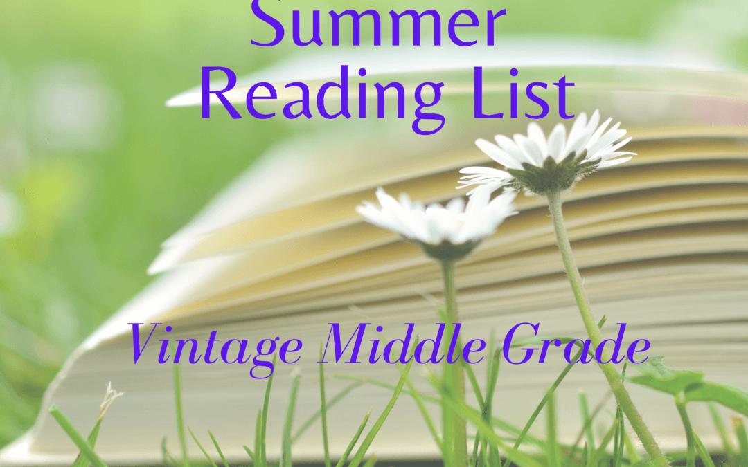 Reading List: Best Vintage Middle Grade Books for Summer